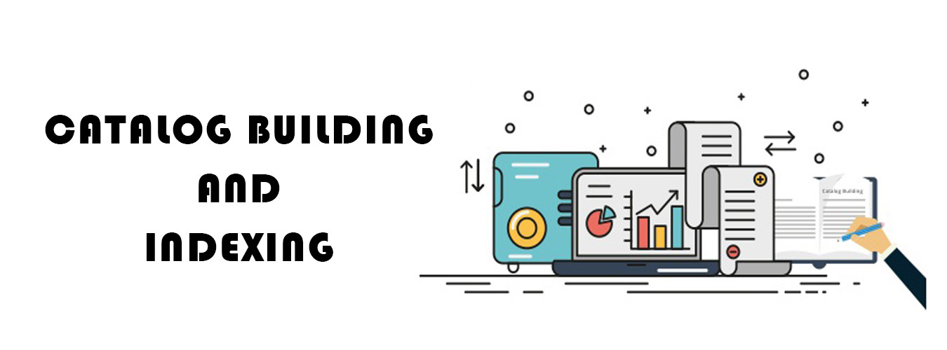 Catalog Building & indexing